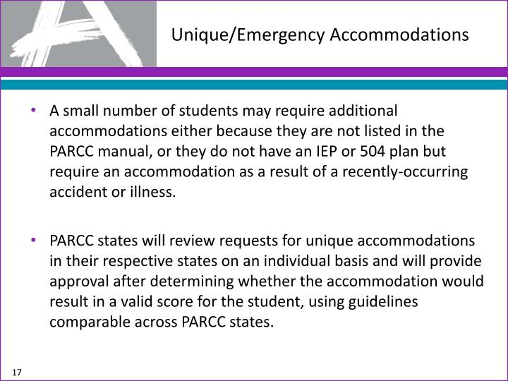 Unique/Emergency Accommodations