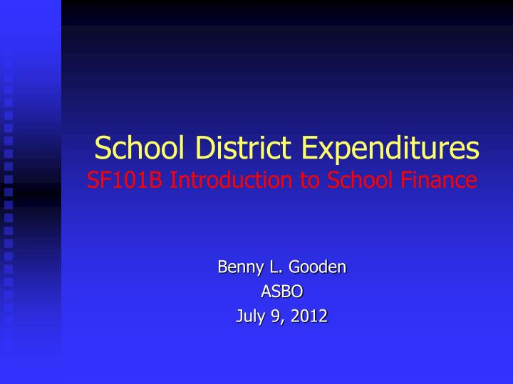 school district expenditures sf101b introduction to school finance n.
