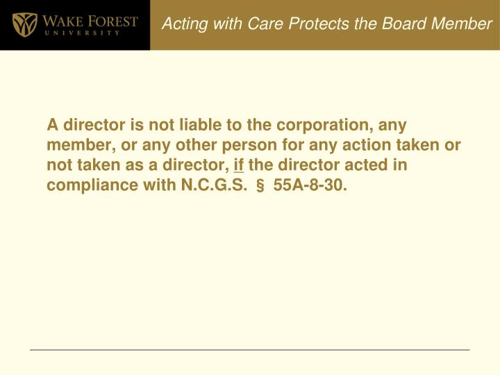 Acting with Care Protects the Board Member