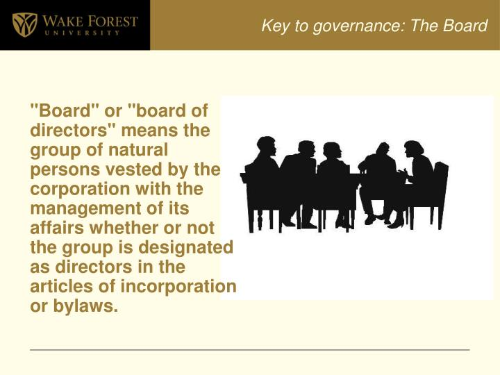 Key to governance: The Board