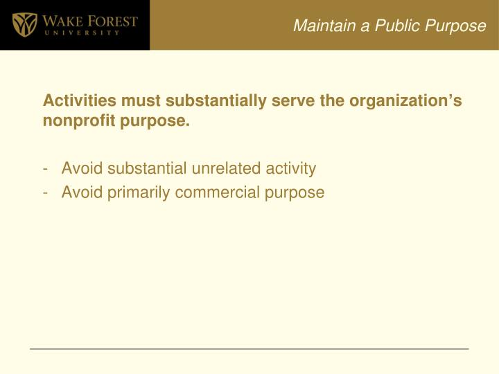 Maintain a Public Purpose