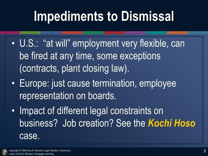 Impediments to dismissal