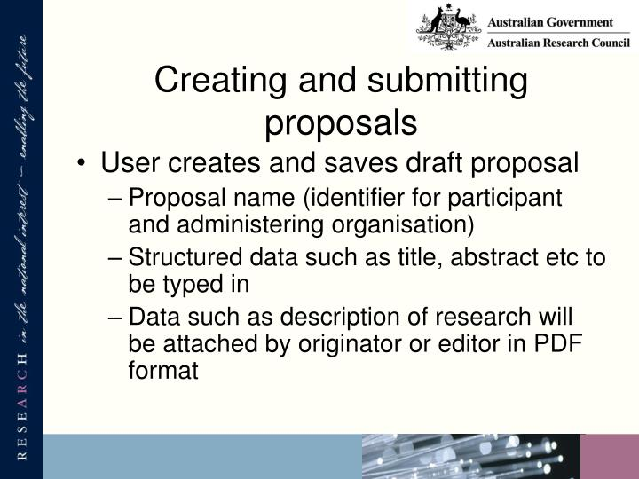 Creating and submitting proposals