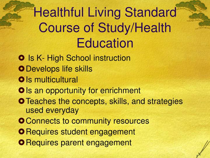 Healthful Living Standard Course of Study/Health Education
