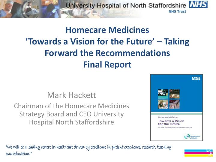 homecare medicines towards a vision for the future taking forward the recommendations final report n.