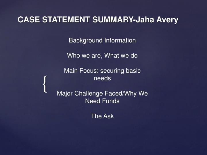 Case statement summary j aha avery