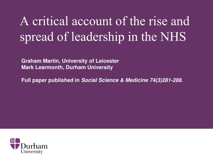 a critical account of the rise and spread of leadership in the nhs n.