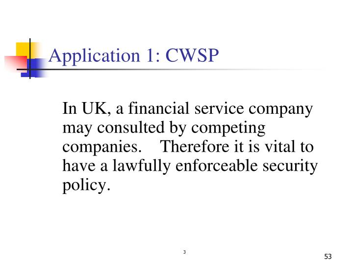Application 1: CWSP