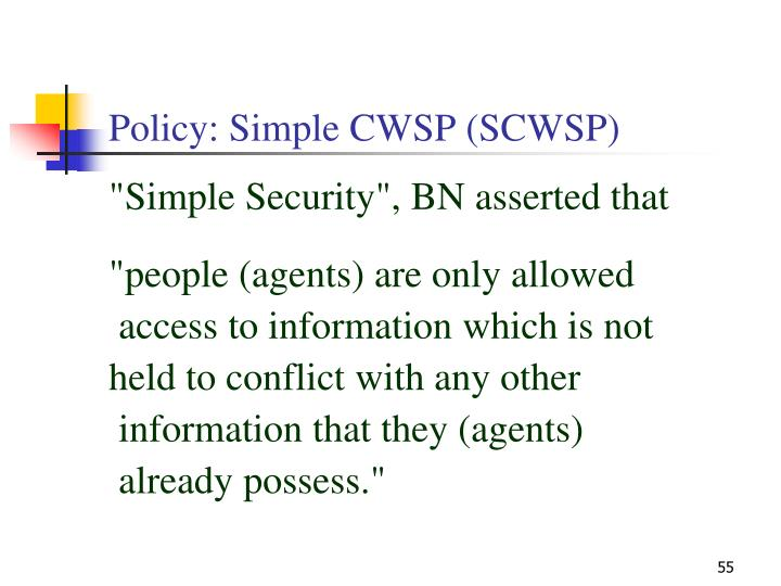 Policy: Simple CWSP (SCWSP)