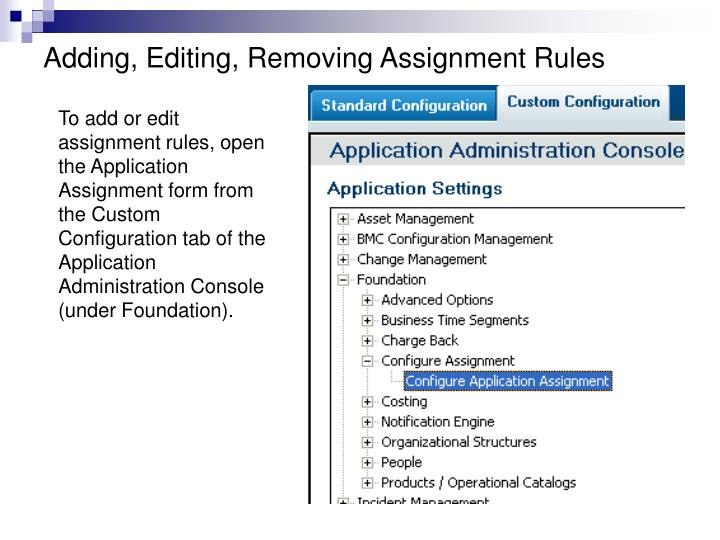 Adding, Editing, Removing Assignment Rules