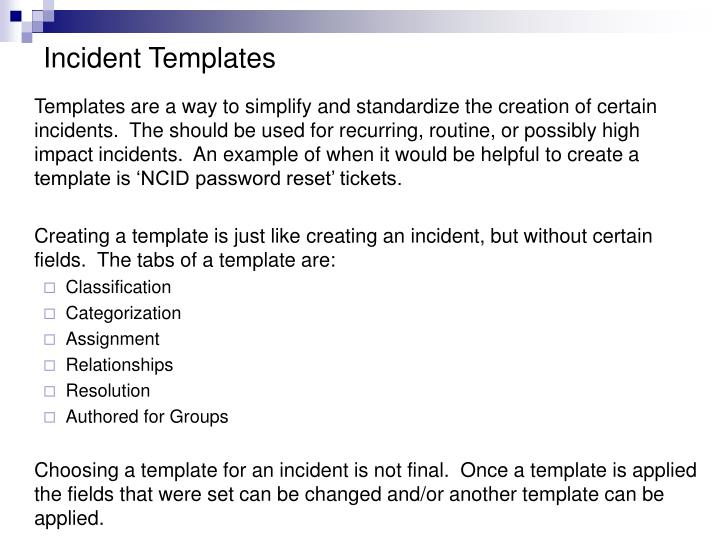Incident Templates