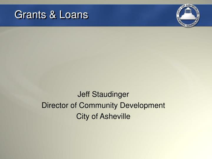 Grants & Loans