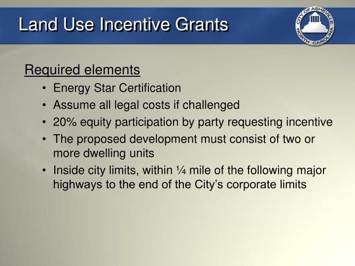 Land Use Incentive Grants