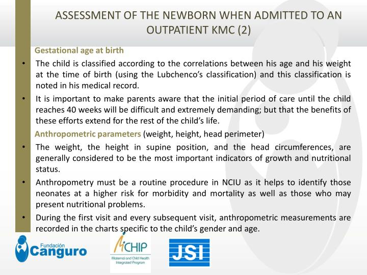 ASSESSMENT OF THE NEWBORN WHEN ADMITTED TO AN OUTPATIENT KMC (2)