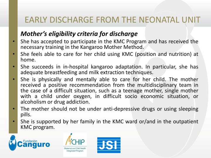 EARLY DISCHARGE FROM THE NEONATAL UNIT