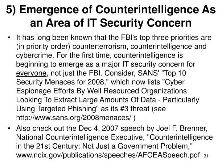 5) Emergence of Counterintelligence As an Area of IT Security Concern