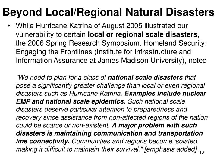 Beyond Local/Regional Natural Disasters