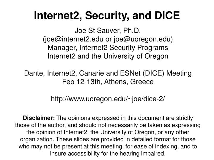 Internet2 security and dice