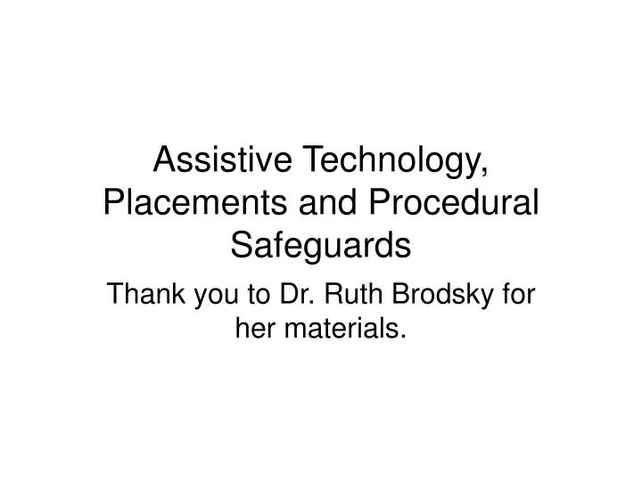 Assistive technology placements and procedural safeguards