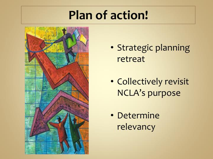Plan of action!