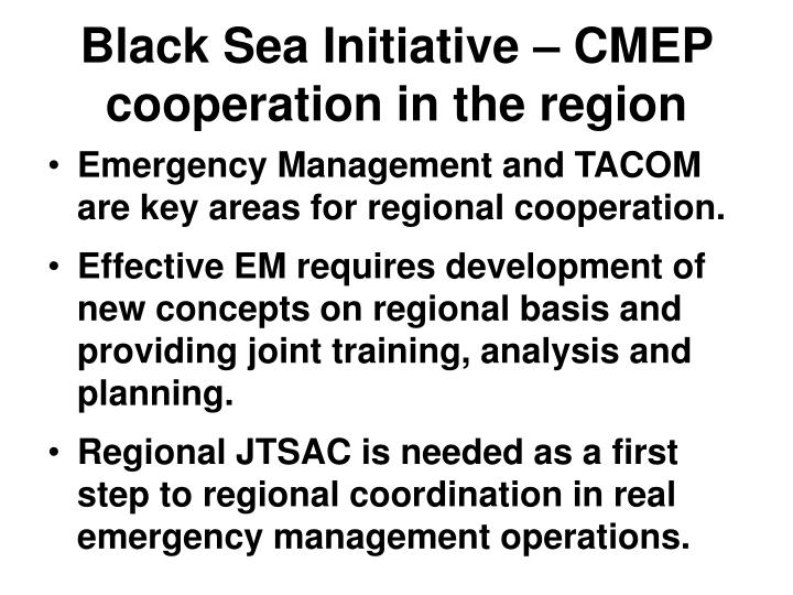 Black sea initiative cmep cooperation in the region
