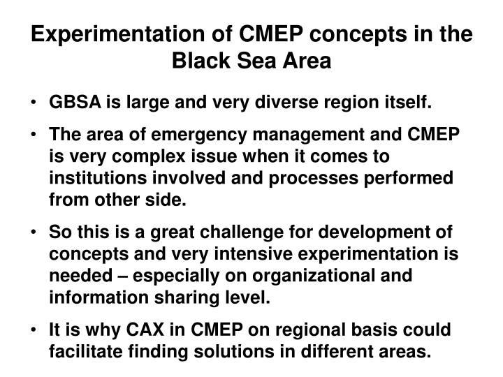 Experimentation of CMEP concepts in the Black Sea Area