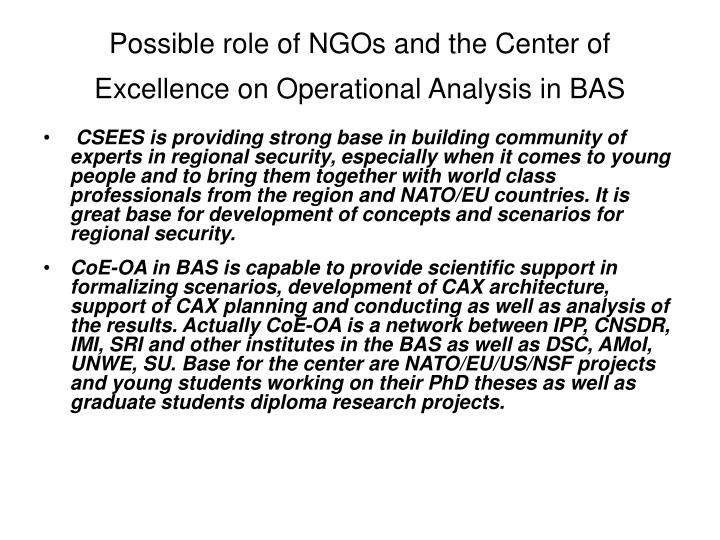 Possible role of NGOs and the Center of Excellence on Operational Analysis in BAS