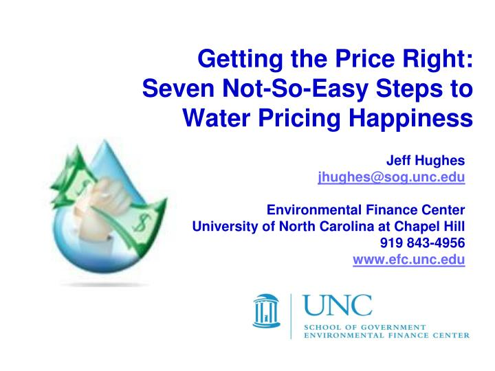 Getting The Price Right:Seven Not So Easy Steps To Water Pricing Happiness