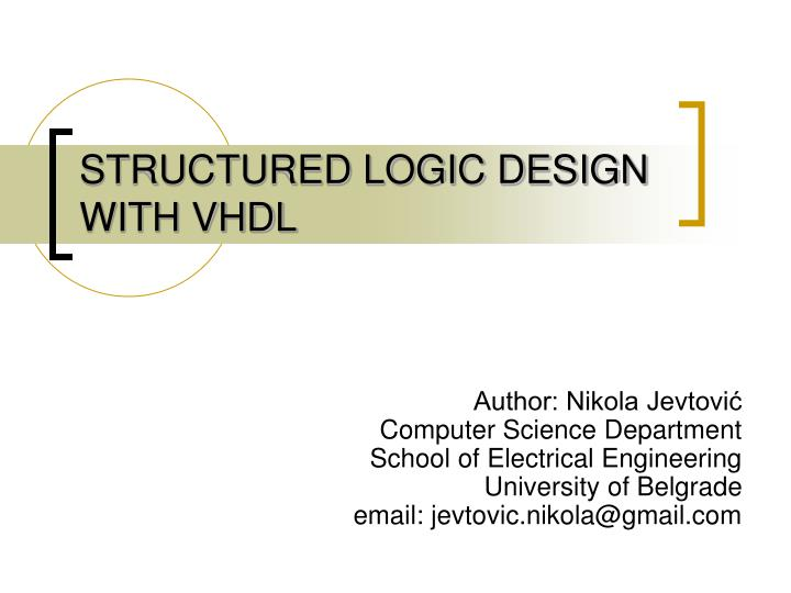 structured logic design with vhdl n.