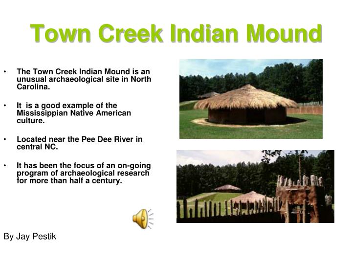 Town Creek Indian Mound