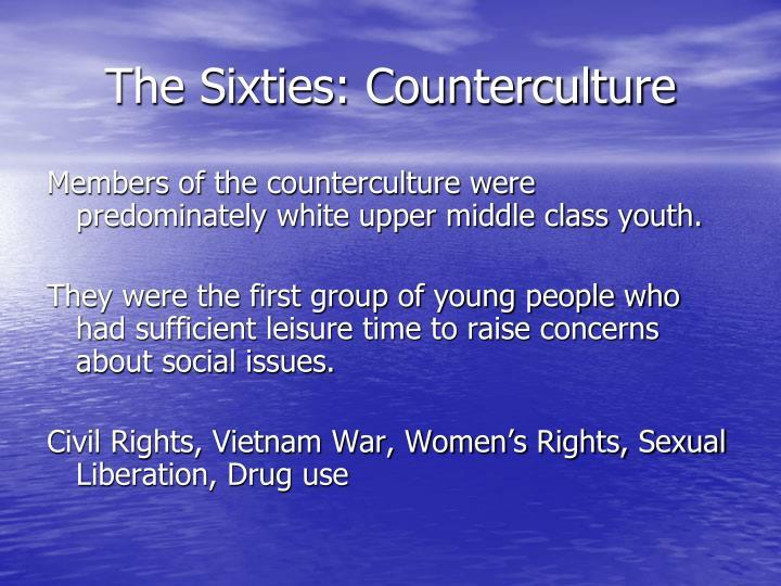 The Sixties: Counterculture