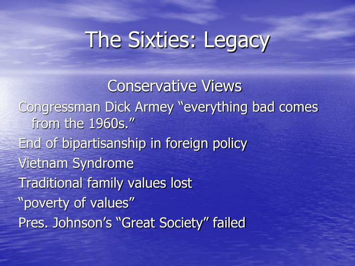 The Sixties: Legacy