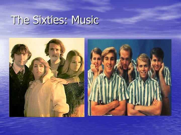 The Sixties: Music