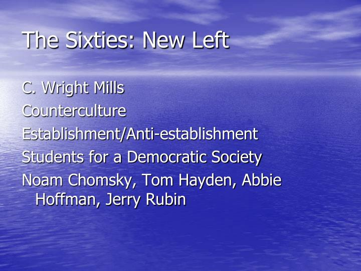 The Sixties: New Left