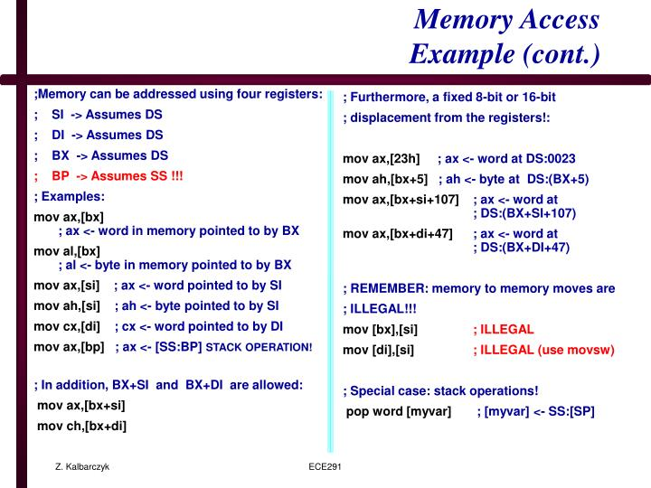 ;Memory can be addressed using four registers: