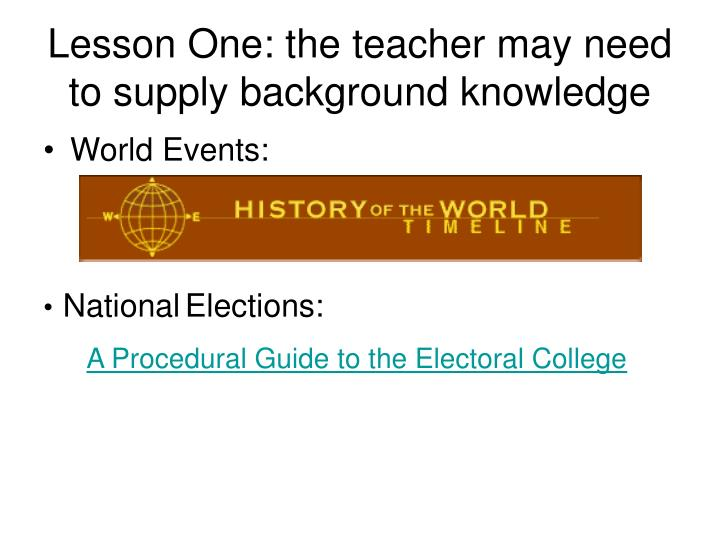 Lesson One: the teacher may need to supply background knowledge
