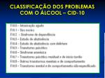classifica o dos problemas com o lcool cid 10