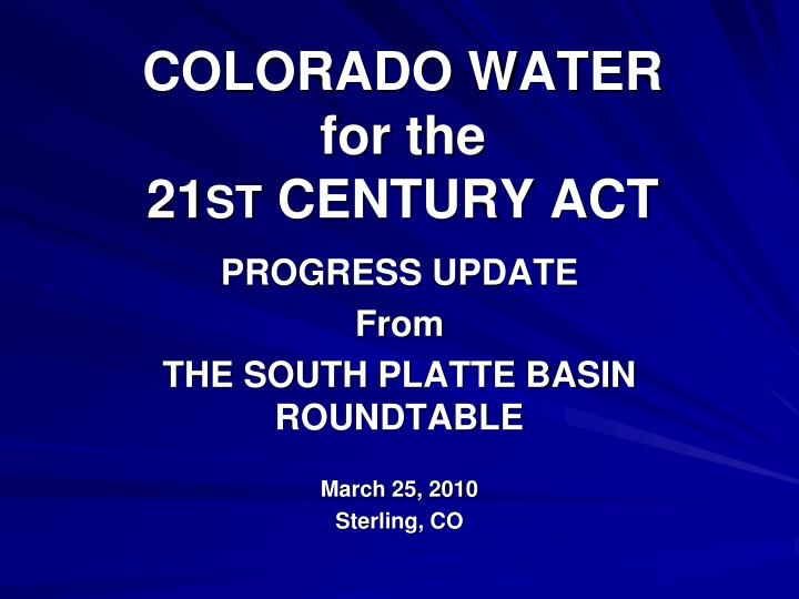 colorado water for the 21 st century act n.