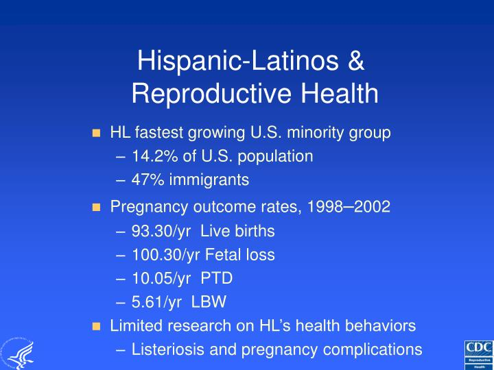 Hispanic latinos reproductive health