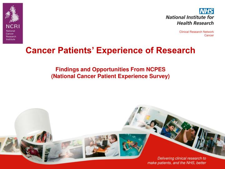 Cancer Patients' Experience of Research