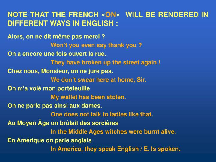 NOTE THAT THE FRENCH «