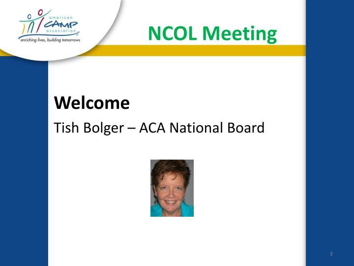 Ncol meeting