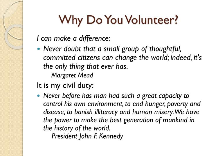 Why Do You Volunteer?