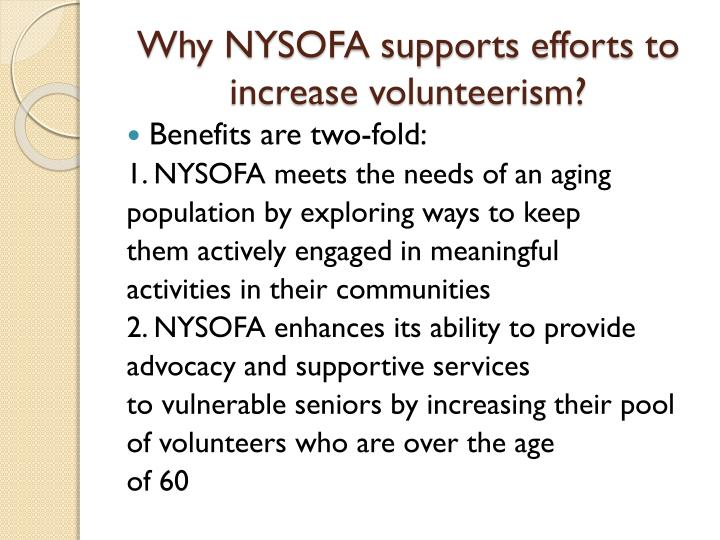 Why NYSOFA supports efforts to increase volunteerism?