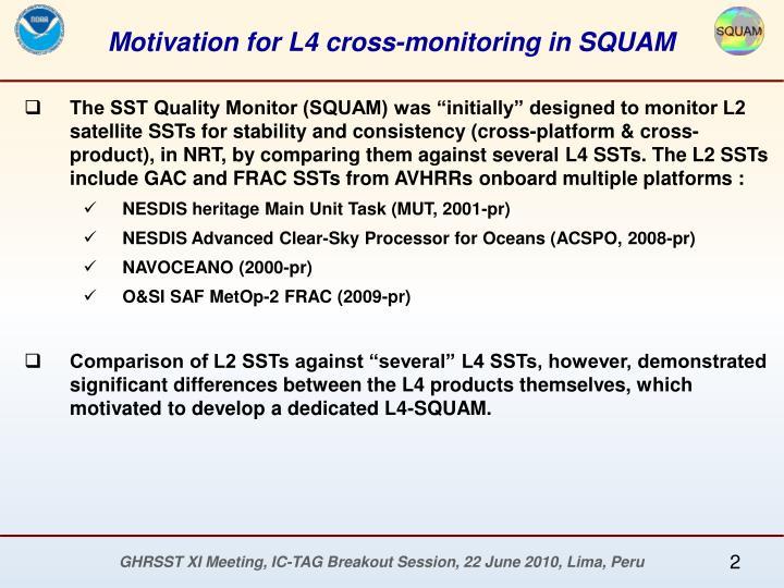 Motivation for L4 cross-monitoring in SQUAM