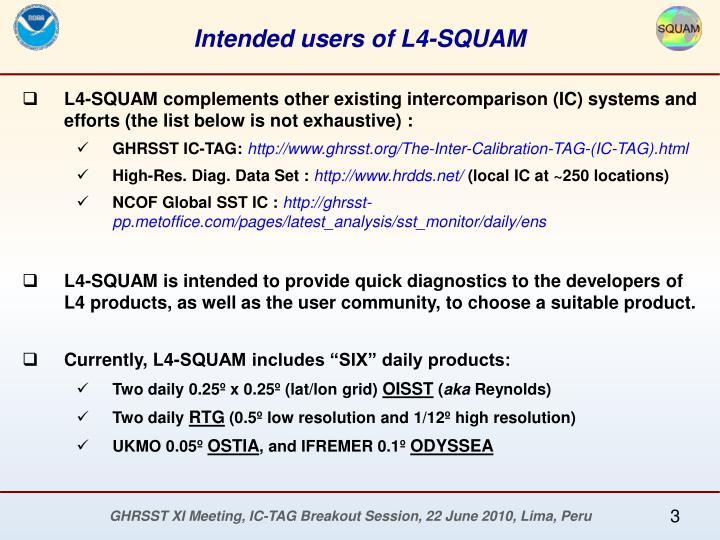 Intended users of L4-SQUAM