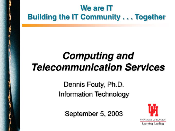 Computing and telecommunication services