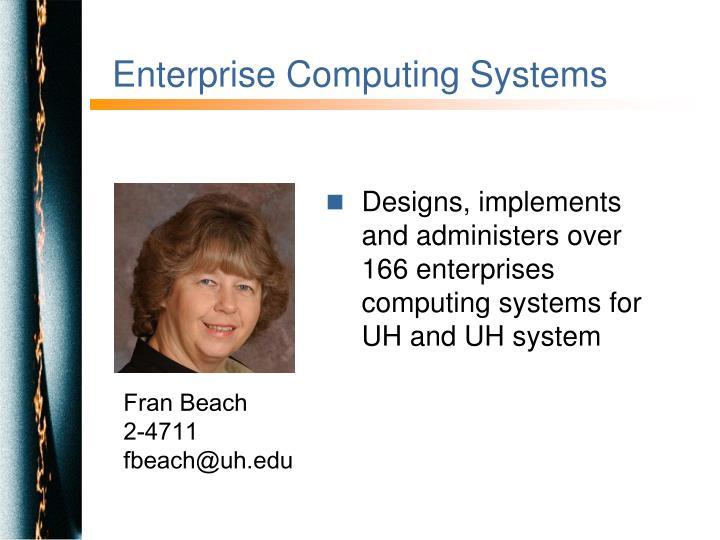 Enterprise Computing Systems