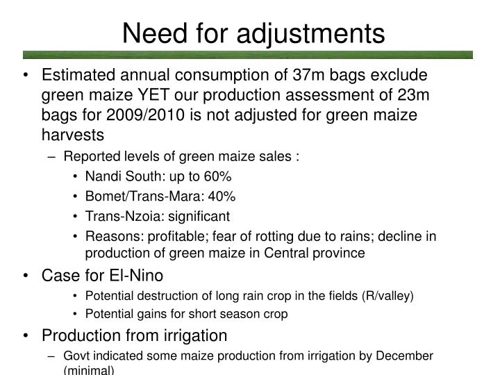 Need for adjustments