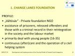 1 change lanes foundation